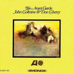John Coltrane and Don Cherry - The Avant-Garde: Mono Remaster (Mono Vinyl LP)