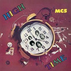 MC5 - High Time (180g Vinyl LP)
