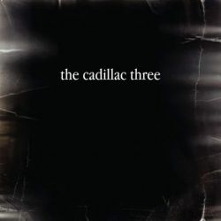 The Cadillac Three - The Cadillac Three (Vinyl LP)