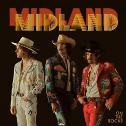 Midland - On The Rocks (Vinyl LP)