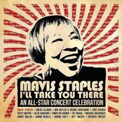 Mavis Staples - I'll Take You There: An All-Star Concert Celebration - Various Artists (Vinyl 2LP)