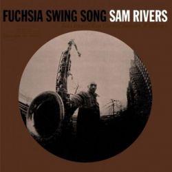 Sam Rivers - Fuchsia Swing Song: 75th Anniversary (Vinyl LP)
