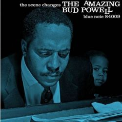 Bud Powell - The Scene Changes: The Amazing Bud Powell Vol. 5: 75th Anniversary (Vinyl LP)