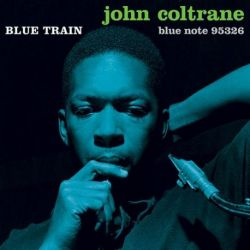 John Coltrane - BLUE TRAIN: 75th Anniversary (Vinyl LP)