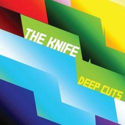The Knife - DEEP CUTS (180G Vinyl 2LP)
