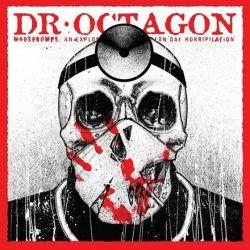 Dr. Octagon - Moosebumps: An Exploration into Modern Day Horripilation (Vinyl 2LP)