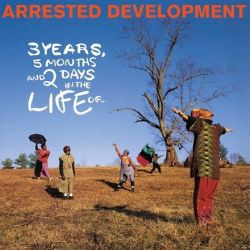 Arrested Development - 3 Years, 5 Months and 2 Days in the Life Of (Vinyl 2LP)