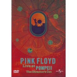 PINK FLOYD - LIVE AT POMPEII THE DIRECTOR\'S CUT (1DVD)
