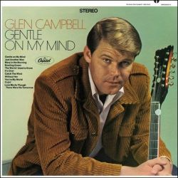 Glen Campbell - Gentle On My Mind (Vinyl LP)