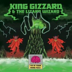 King Gizzard and the Lizard Wizard - I'm In Your Mind Fuzz (Vinyl LP)