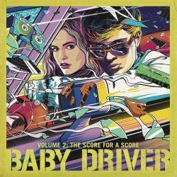 Baby Driver Volume 2: The Score for a Score - Various Artists (Vinyl LP)