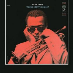 Miles Davis - 'ROUND ABOUT MIDNIGHT (180G MONO Vinyl LP)