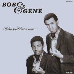 Bob and Gene - If This World Were Mine (Vinyl LP)