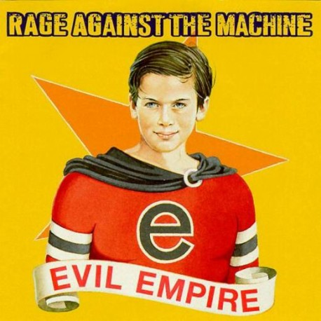 RAGE AGAINST THE MACHINE - EVIL EMPIRE - WYDANIE AMERYKAŃSKIE