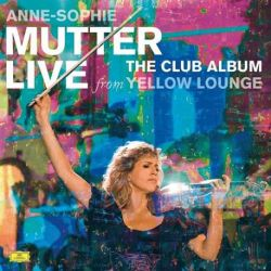 Anne-Sophie Mutter - The Club Album: Live From Yellow Lounge (180g Vinyl 2LP)