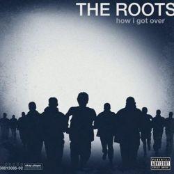 Roots - How I Got Over (Vinyl LP)