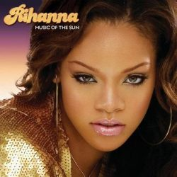 Rihanna - Music of the Sun (Vinyl 2LP)