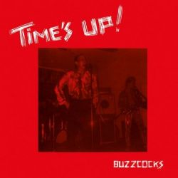 Buzzcocks - Time's Up (180g Vinyl LP)