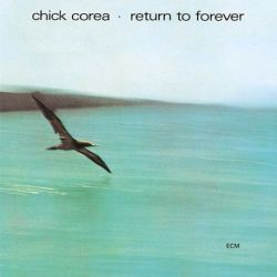 Chick Corea - Return To Forever (180g Vinyl LP)