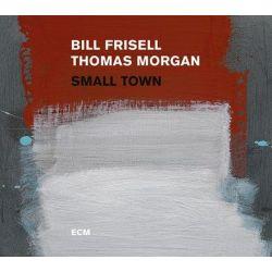 Bill Frisell and Thomas Morgan - Small Town (180g Vinyl 2LP)