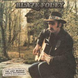 Blaze Foley - Lost Muscle Shoals Recordings (Vinyl LP)