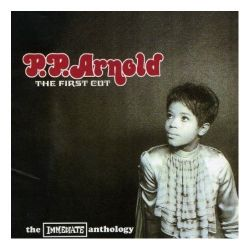ARNOLD, P.P. - THE FIRST CUT - THE IMMEDIATE ANTHOLOGY