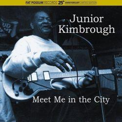 Junior Kimbrough - Meet Me in the City (Vinyl LP)