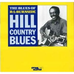 R.L. Burnside - Mississippi Hill Country Blues (Vinyl LP)