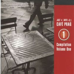 JAZZ'N'ARTS & CAFE PRAG - COMPILATION VOLUME ONE