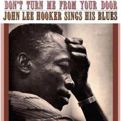 John Lee Hooker - DON'T TURN ME FROM YOUR DOOR (180G Vinyl LP)