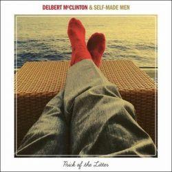 Delbert McClinton and Self-Made Men - Prick of the Litter (Vinyl LP)