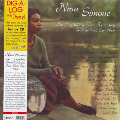 SIMONE, NINA - THE LEGENDARY FIRST RECORDINGS IN NEW YORK CITY, 1957 (1LP+CD) - 180 GRAM PRESSING