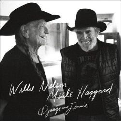 Willie Nelson and Merle Haggard - Django and Jimmie (180g Vinyl 2LP)