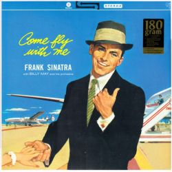 SINATRA, FRANK - COME FLY WITH ME! (1LP) - 180 GRAM PRESSING