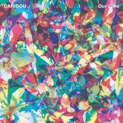 Caribou - Our Love (Vinyl LP)
