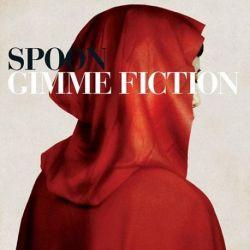 Spoon - Gimme Fiction: Deluxe (Vinyl 180g 2LP)