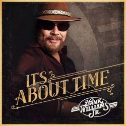 Hank Williams Jr. - It's About Time (Vinyl LP)