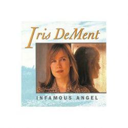 Iris Dement - INFAMOUS ANGEL (180G Vinyl LP)