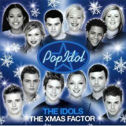 POP IDOL - THE XMAS FACTOR (1 CD)