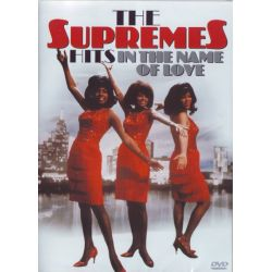 SUPREMES,THE - THE HITS - IN THE NAME OF LOVE (1DVD)