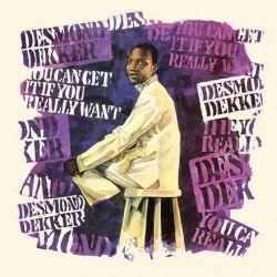 Desmond Dekker - You Can Get It If You Really Want (Colored Vinyl LP)