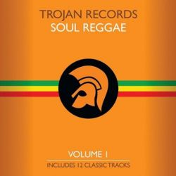 Trojan Records Presents - The Best Of Trojan Soul Reggae Vol. 1: Various Artists (Vinyl LP)