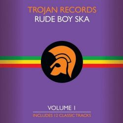 Trojan Records Presents - The Best of Trojan Rude Boy Ska Vol. 1: Various Artists (Vinyl LP)