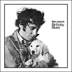 Bert Jansch - Birthday Blues (Vinyl LP)