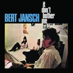 Bert Jansch - It Don't Bother Me (Vinyl LP)