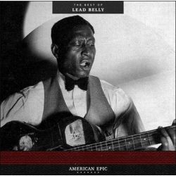 Lead Belly - American Epic: The Best of Lead Belly (180g Vinyl LP)