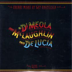 MEOLA, AL DI / McLAUGHLIN, JOHN / DE LUCIA, PACO - FRIDAY NIGHT IN SAN FRANCISCO (1 LP) - IMPEX EDITION - WYDANIE AMERYKAŃSKIE