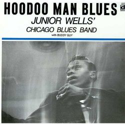 Junior Wells - HOODOO MAN BLUES (Vinyl LP)