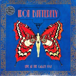 IRON BUTTERFLY - LIVE AT THE GALAXY 1967 (1 LP) - LIMITED EDITION - 180 GRAM VINYL PRESSING