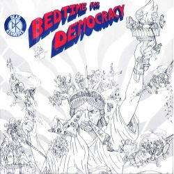 DEAD KENNEDYS - BEDTIME FOR DEMOCRACY (1 CD)